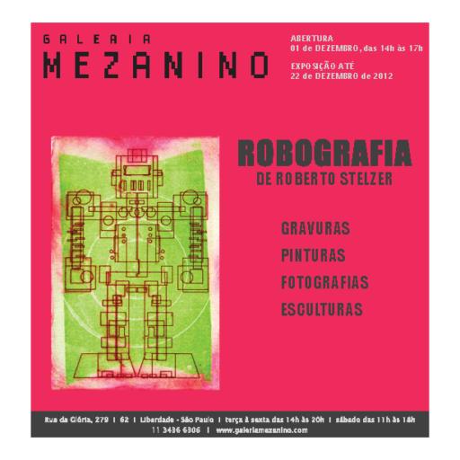 Convite para a exposição de Roberto Stelzer na Galeria Mezanino